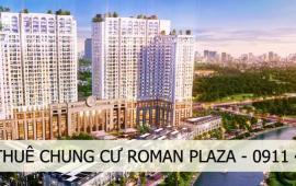 0911.400.844 - BQL cho thuê 200 căn hộ chung cư Roman Plaza Tố Hữu giá tốt nhất thị trường